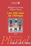 100 clés de l'Afrique (Les)