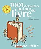 1.001 activités autour du livre